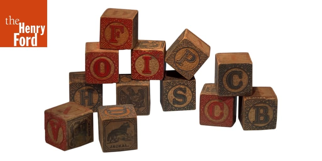 Alphabet Blocks and Spelling Toys - The Henry Ford